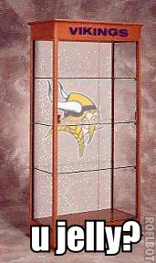 http://purplejesus.files.wordpress.com/2011/06/vikings-trophy-case.jpg