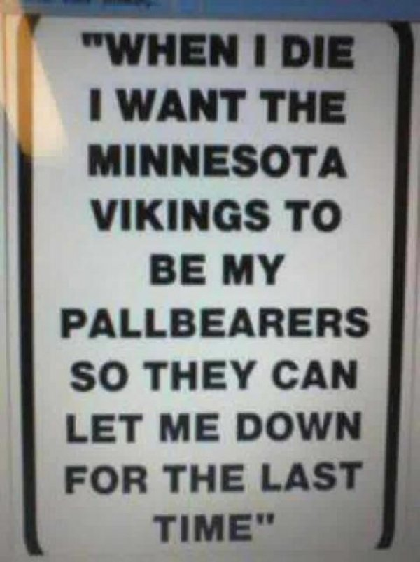 http://purplejesus.files.wordpress.com/2011/10/sad-vikings-twitter-sign.jpg
