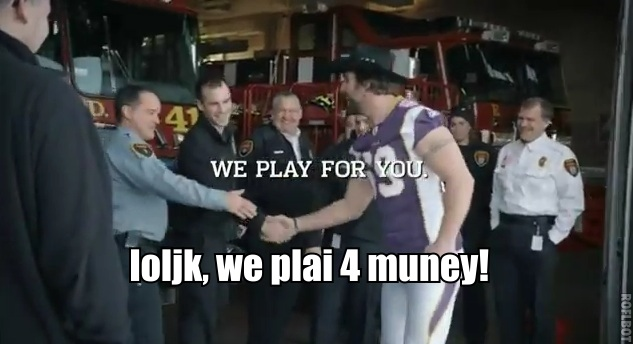 http://purplejesus.files.wordpress.com/2012/01/nfl-we-play-for-you-minnesota-vikings-loljk.jpg