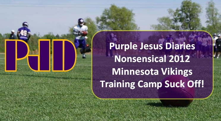 http://purplejesus.files.wordpress.com/2012/07/2012-training-camp-suck-off.jpg